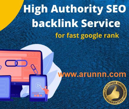 High Quality Backlinks for Google Rank - arunnn