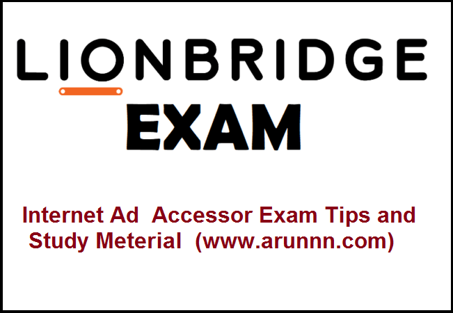 LIONBRIDGE- AD accessor Exam Tips